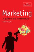 Marketing: A Guide to the Fundamentals: Book by Patrick Forsyth