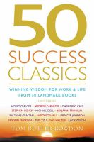 50 Success Classics: Winning Wisdom for Work and Life from Fifty Landmark Books: Book by Tom Butler-Bowdon