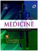 Medicine: Prep Manual for Undergraduates, 4/e: Book by George K. Mathew