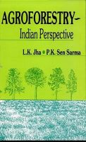 Agroforestry - Indian Perspective: Book by L. K. Jha