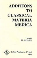 Additions to Classical Materia Medica of Clarke - (English) (Paperback): Book by K. S. Srinivasan