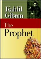 The Prophet: Book by Gibran, Kahlil