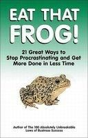 EAT THAT FROG: Book by BRIAN TRACY
