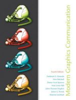 Modern Graphics Communications: Book by Frederick E. Giesecke