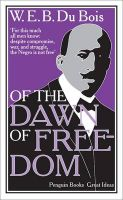 Of the Dawn of Freedom: Book by W. E. B. Du Bois