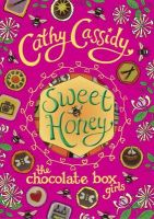 Chocolate Box Girls: Sweet Honey: Book by Cathy Cassidy