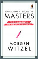 Management from the Masters: Book by Morgen Witzel