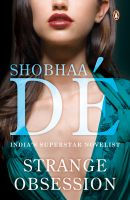 Strange Obession (New Ed): Book by Shobhaa De