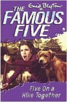 Famous Five: 10: Five On A Hike Together: Book by Enid Blyton
