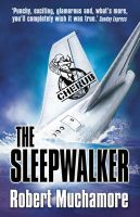 Cherub: The Sleepwalker: Book by Robert Muchamore