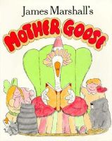 James Marshall's Mother Goose: Book by James Marshall