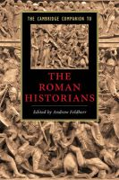 The Cambridge Companion to the Roman Historians: Book by Andrew Feldherr
