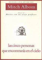 Las Cinco Personas Que Encontraras En El Cielo: Book by Mitch Albom