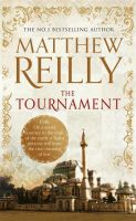 The Tournament: Book by Matthew Reilly