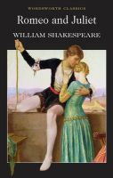 Romeo and Juliet: Book by William Shakespeare , Cedric Watts , Cedric Watts , Dr. Keith Carabine