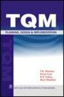 Total Quality Management : Planning, Design & Implementation: Book by V.K. Khanna