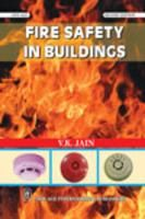 Fire Safety in Buildings: Book by V.K. Jain