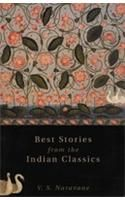 BEST STORIES FROM THE INDIAN CLASSICS: Book by V. S. NARVANE