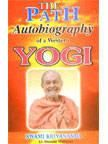 Autobiography of a Western Yogi - The Path: Book by KRIYANANDA SWAMI