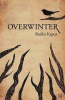 Overwinter: Book by Ratika Kapur