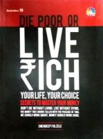 DIE POOR OR LIVE RICH: Book by Snehdeep Fulzele