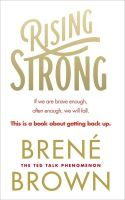Rising Strong  : Book by Brene Brown