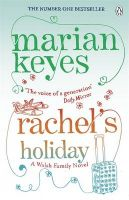 Rachel's Holiday: Book by Marian Keyes