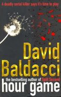 Hour Game: Book by David Baldacci