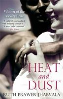 Heat and Dust: Book by Ruth Prawer Jhabvala