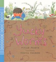 Yucky Worms: Book by Vivian French