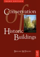 Conservation of Historic Buildings: Book by Bernard M. Feilden