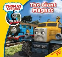 Thomas & Friends Story Time - Thomas & Friends the Giant Magnet