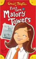 First Term At Malory Towers: Book by Enid Blyton