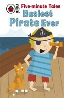 Five-Minute Tales Busiest Pirate Ever:Book by Author-Marie Birkinshaw