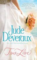 True Love: Book by Jude Deveraux