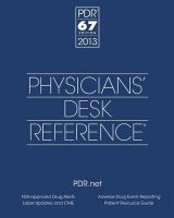 Physicians' Desk Reference 2013:Book by Author-PDR (Physicians' Desk Reference) Staff