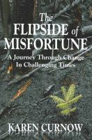 The Flipside of Misfortune: Book by Karen Curnow