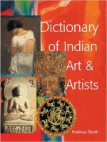 Dictionary of Indian Art and Artists: Book by Pratima Sheh
