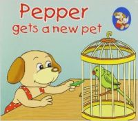 Pepper gets a new pet (English) (Paperback): Book by Sterling Publishers