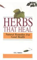 Herbs That Heal: Natural Remedies for Good Health:Book by Author-Dr. H.K. Bakhru