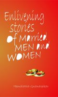 Enlivening Stories For Married Man And Women: Book by Hemlata Gnansekar