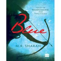 Blue: Tales of Reddumone, The Two-Faced: Book by M.R. Sharan
