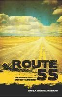 ROUTE 55 YOUR SHORTCUT TO ENTERTAINMENT: Book by SMITA SUBRAMANIAN