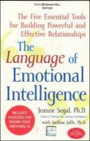 The Language of Emotional Intelligence: Book by Jeanne Segal,Jaelline Jaffe