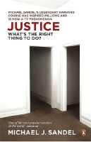 Justice: What's the Right Thing to Do?: Book by Michael Sandel