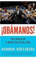 Obamanos: The Birth of a New Political Era: Book by Hendrik Hertzberg