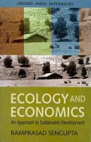 Ecology and Economics: An Approach to Sustainable Development: Book by Ramprasad Sengupta