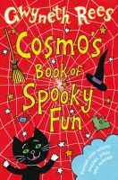 Cosmo's Book of Spooky Fun:Book by Author-Gwyneth Rees