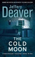 The Cold Moon Reissues: Book by Jeffery Deaver