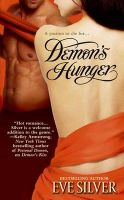 Demon's Hunger: Book by Eve Silver